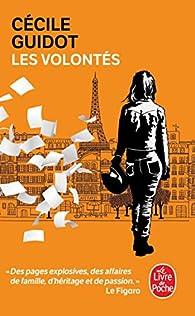 Les volontés par Cécile Guidot