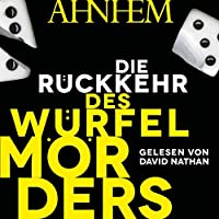 Die Rueckkehr des Wuerfelmoerders (Wuerfelmoerder-Serie 2)