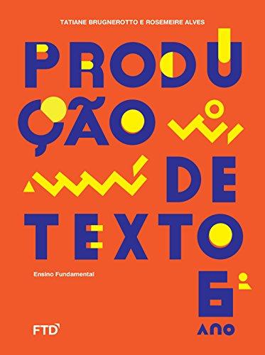 Produção de Texto - 6º ano