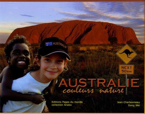 Australie Couleurs Nature Jean Charbonneau