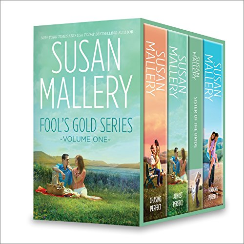 Susan Mallery Fool's Gold Series Volume One: An Anthology