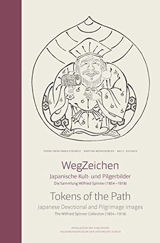 Tokens of the Path: Japanese Devotional and Pilgrimage Images - The Wilfried Spinner Collection (1854-1918) by Martina Wernsdorfer (2014-09-24)