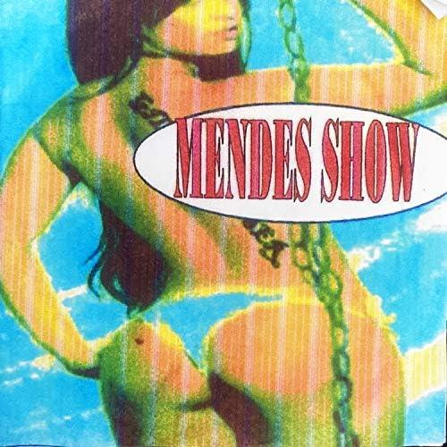Mendes Show