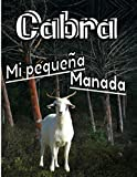Cabra Mi pequena Manada: Registro especialmente diseñado para los amantes de las cabras / Organizar y seguir la información vital e indispensable para todo su ganado