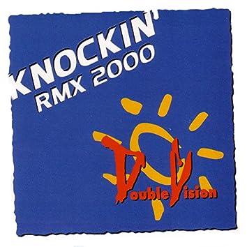 Knockin Rmx 2000 (Single)