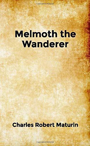 Melmoth the Wanderer: Pocket Edition