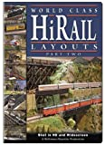 Hi-Rail Layouts, Part 2 by Bob Irmscher
