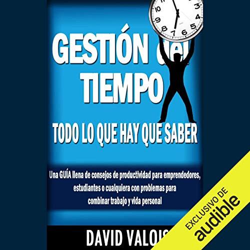 Diseño de la portada del título Gestión Del Tiempo: Todo Lo Que Hay Que Saber