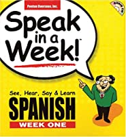 Speak in a Week Spanish: Week 1