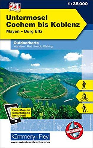 Untermosel - Cochem bis Koblenz, Mayen, Burg Eltz: Nr. 21, Outdoorkarte Deutschland, 1:35 000, Mit kostenlosem Download für Smartphone: Mayen - Burg ... (Kümmerly+Frey Outdoorkarten Deutschland)