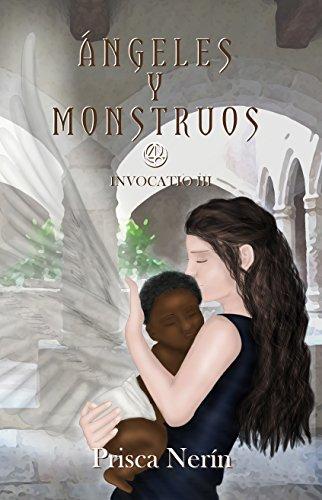 Ángeles y monstruos (Invocatio nº 3)