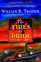 The Fires of Pride: A Novel of the Civil War