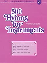 500 Hymns for Instruments: Book C - Violin, Flute (arranged from the hymnal Worship In Song)