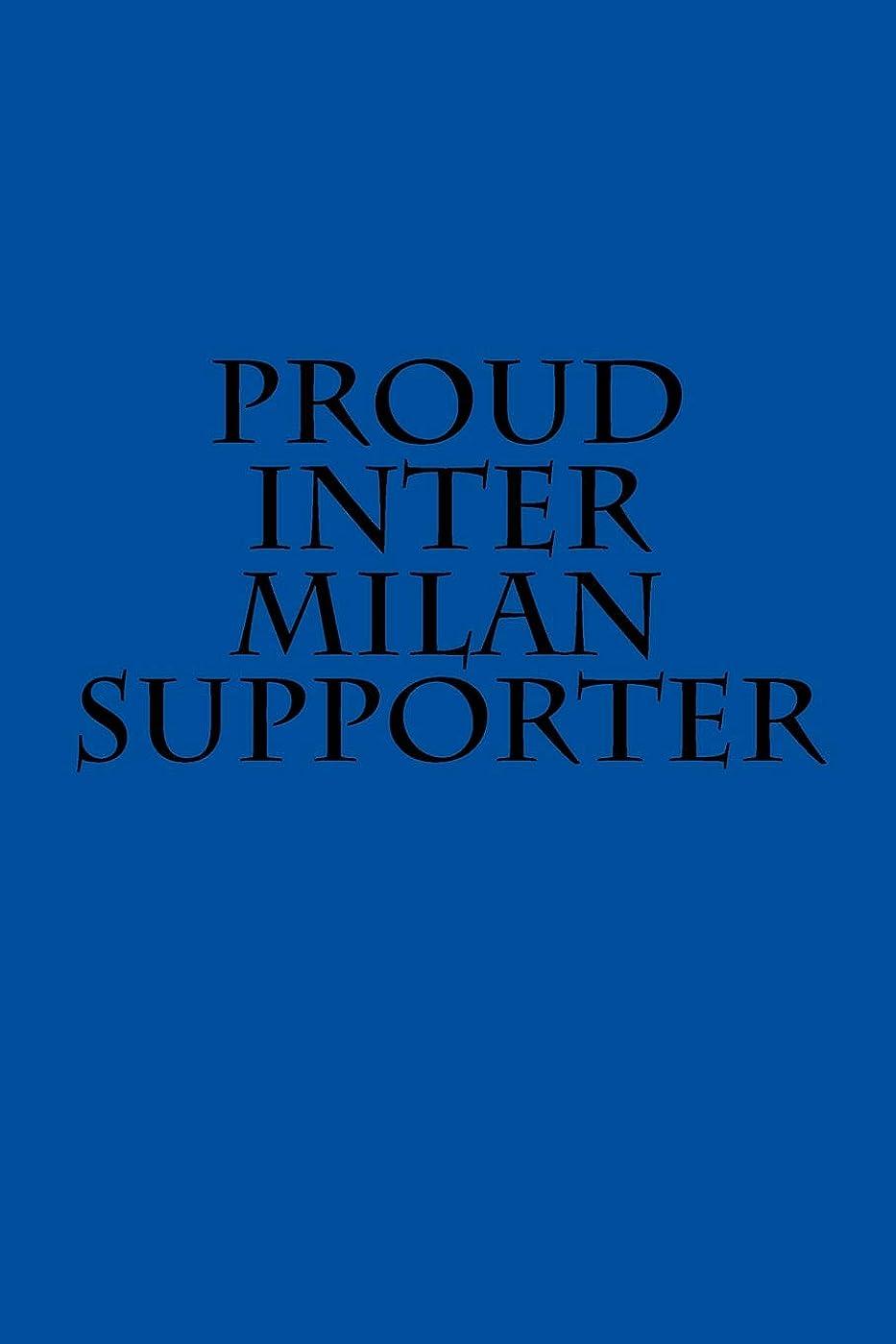 振るうプリーツ暴行Proud Inter Milan supporter: A sports themed unofficial soccer/football notebook journal for your everyday needs