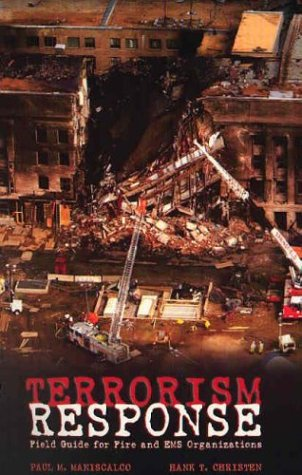 Terrorism Response: Pocket Field Guide for Fire and Ems Organizations