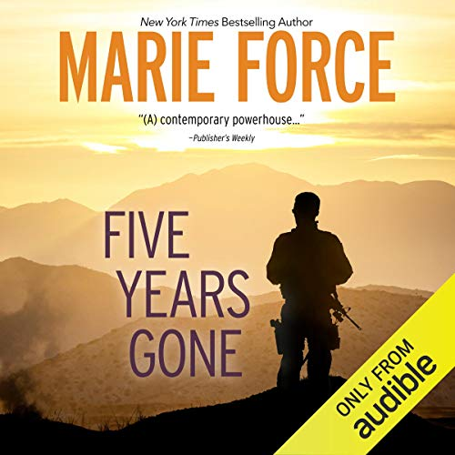 Five Years Gone Audiobook By Marie Force cover art