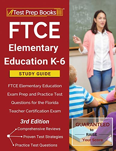 Compare Textbook Prices for FTCE Elementary Education K-6 Study Guide: FTCE Elementary Education Exam Prep and Practice Test Questions for the Florida Teacher Certification Exam []  ISBN 9781628457070 by Publishing, TPB
