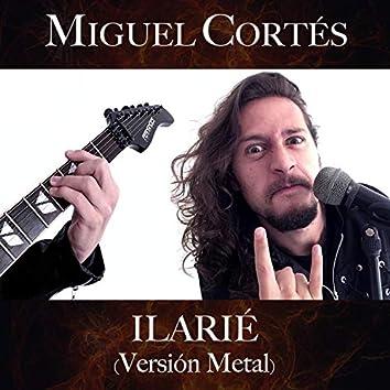 Ilarié (Versión Metal)