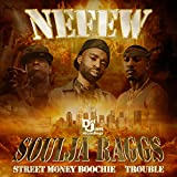 Soulja Raggs [Clean] [feat. Street Money Boochie & Trouble]
