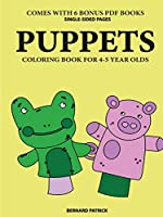 Coloring Book for 4-5 Year Olds (Puppets)