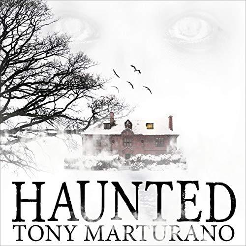 Haunted: Haunted Series, Book 2
