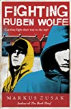 Fighting Ruben Wolfe (Underdogs) (English Edition)