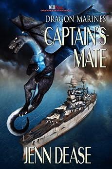 Captain's Mate: Marine Dragons by [Jenn Dease]