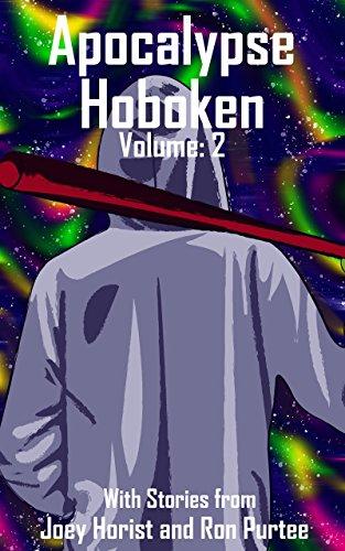 Apocalypse Hoboken: Volume Two (English Edition)