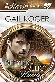 Defying the Relic Hunter (Coletti Warlord Series Book 11) by [Gail Koger]