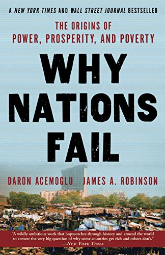 Real Estate Investing Books! - Why Nations Fail: The Origins of Power, Prosperity, and Poverty