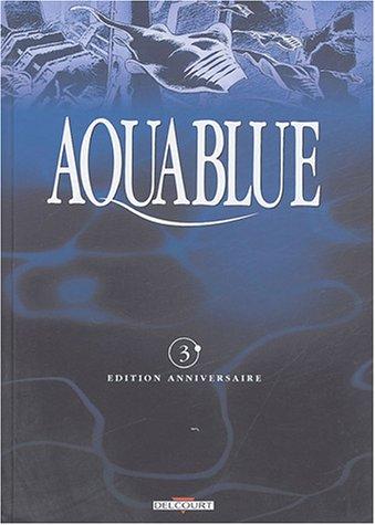 Aquablue, tome 3 : Le Mégophias (Edition anniversaire) PDF Books