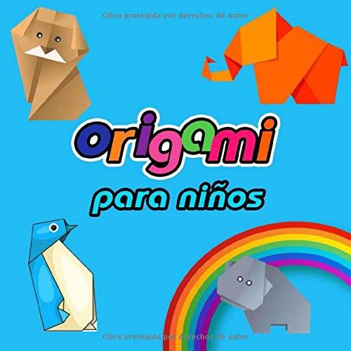 origami para niños: Conviértete en un pequeño gran maestro de la papiroflexia y decora tu habitación con flores, mariposas y barcos repletos de piratas. ¡Manos a la obra!