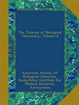 The Journal of Biological Chemistry, Volume 8