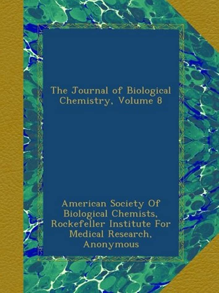 大混乱ウサギ手つかずのThe Journal of Biological Chemistry, Volume 8