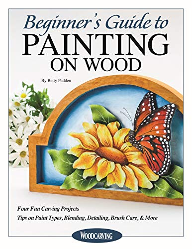 Beginner's Guide to Painting on Wood: Four Fun Carving Projects; Tips on Paint Types, Blending, Detailing, Brush Care, & More (English Edition)