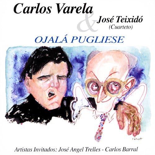 Carlos Varela & Jose Teixido (Cuarteto)