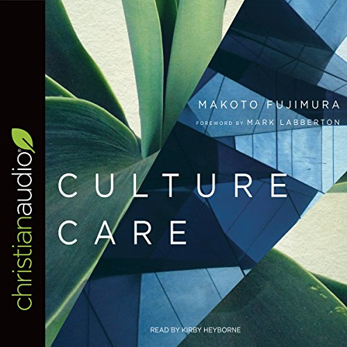 Culture Care     Reconnecting with Beauty for Our Common Life              By:                                                                                                                                 Makoto Fujimura                               Narrated by:                                                                                                                                 Kirby Heyborne                      Length: 4 hrs and 21 mins     1 rating     Overall 2.0