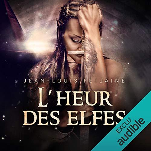 L'heure des elfes audiobook cover art