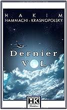 DERNIER VOL (French Edition)