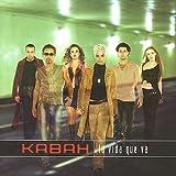 Songtexte von Kabah - La vida que va