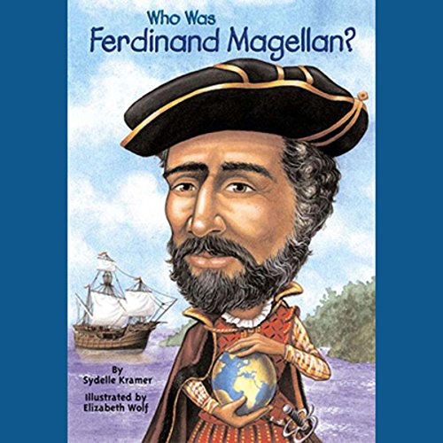Who Was Ferdinand Magellan? cover art