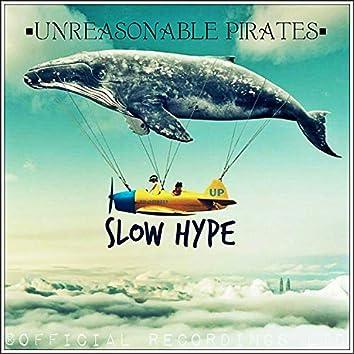 Slow Hype