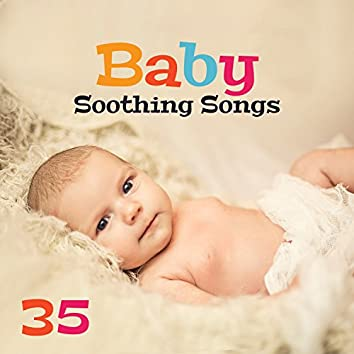 Baby Soothing Songs: 35 Gentle Lullabies to Fall Asleep, Cure for Trouble Sleeping for Newborn