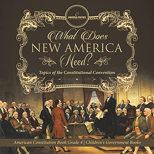 What Does New America Need? Topics of the Constitutional Convention cover art