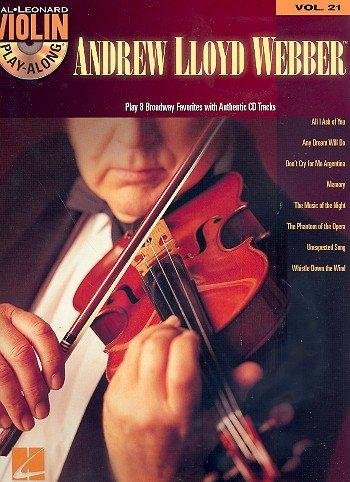 Andrew Lloyd Webber for Violin inkl. CD: 8 beliebte Musical-Hits in mittelschweren Arrangements für Violine solo [Musiknoten]