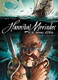 Hannibal Meriadec et les larmes d'Odin T03