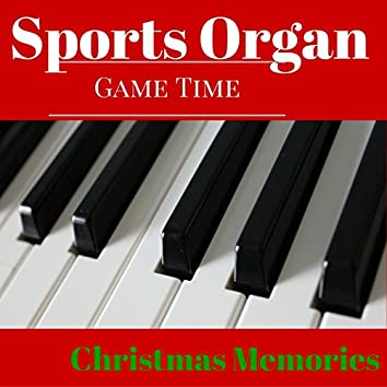 Sports Organ Christmas Memories (Gametime Christmas)