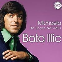 Michaela Die Singles 1967-80 by Bata Illic (2012-02-01)
