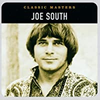 Classic Masters [Remastered] by Joe South (2002-03-26)