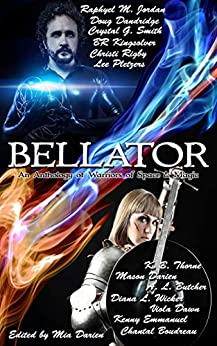 Bellator: An Anthology of Warriors of Space & Magic by [A.L Butcher, Mia Darien]